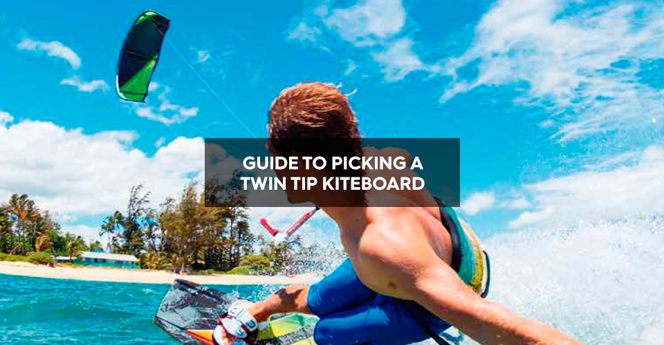 Beginner's guide to picking a twin tip kiteboard