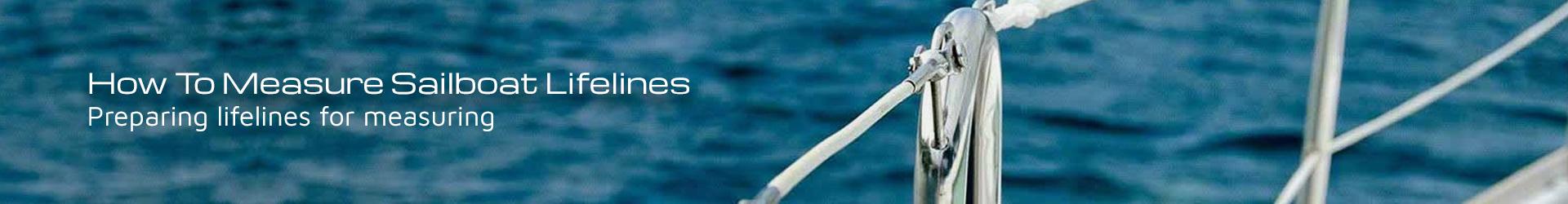 How to Measure Sailboat Lifelines